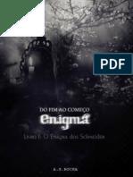Capítulo I. O Enigma Dos Schneider