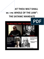 """DO WHAT THOU WILT"""