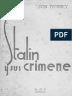 Stalin y Sus Crímenes. LEON TROTSKY. Traducción directa del ruso. 1947.