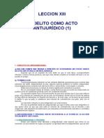 13. Leccion Xiii El Delito Como Acto Antijurídico (1)