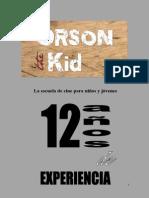 Dossier Campamento de Verano ORSON the KID 2013