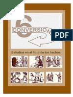 Las Seis Conversiones en El Libro de Los Hechos