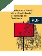 Comisiones Obreras, De La Clandestinidad Al Liderazgo en Telefonica