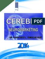 Cerebro - Neuromarketing Por Francisco L. Temoche Ruiz