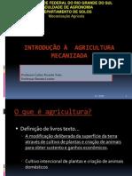 MECANIZAÇÃO AGRÍCOLA - Introdução à agricultura mecanizada