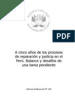 A CINCO AÑOS DE LOS PROCESO DE REPARACION DE JUSTICIA EN EL PERU-- INFORME DEFENSORIAL
