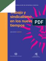 Trabajo y Sindicalismo en Los Nuevos Tiempos