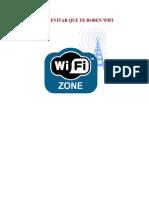 Cómo Evitar Que Te Roben Wifi