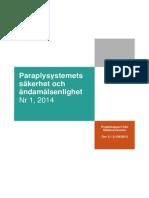 Revisionsrapport Nr 1 2014 Paraplysystemets Säkerhet Webb