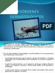 DESÓRDENES DERMATOLÓGICOS