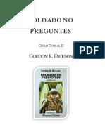 Dickson, Gordon R. - [D2] - Soldado No Preguntes