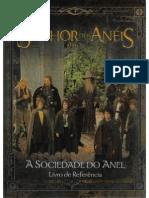 [Traduzido] o Senhor Dos Anéis Rpg - A Sociedade Do Anel - Livro de Referência