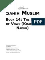 Sahih Muslim - Book 14 - The Book of Vows (Kitab Al-Nadhr)