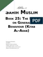 Sahih Muslim - Book 25 - The Book on General Behaviour (Kitab Al-Adab)