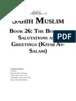 Sahih Muslim - Book 26 - The Book on Salutations and Greetings (Kitab as-Salam)