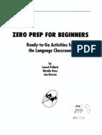 Zero Prep for Beginners