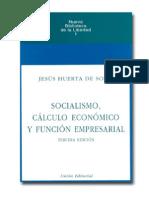 Huerta de Soto - Socialismo, Calculo Economico y Funcion Empresarial
