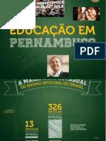 EDUCAÇÃO  EM PERNAMBUCO COM  EDUARDO  CAMPOS  NO  COMANDO.pptx