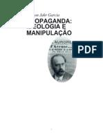 Coleção Primeiros Passos 077 - O Que é Propaganda Ideológica