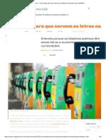 Megacurioso - Você Sabe Para Que Servem as Letras Nas Teclas Dos Orelhões_!
