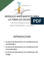 Modelos Matematicos Para La Toma de Decisiones