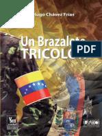 Hugo Chavez - Un Brazalete Tricolor