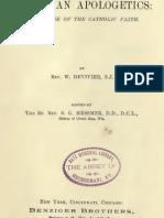Christian Apologetics; A Defense of the Catholic Faith (1903)