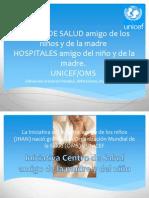 CENTRO de SALUD Y Hospital Amigo de Los Niños y de La Madre