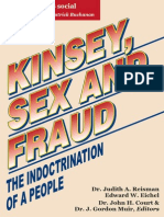 Judith Ann Reisman - Edward W. Eichel - Kinsey, sex and fraud - The indoctrination of A People An investigation into the human sexuality research of Alfred C. Kinsey, Wardell B. Pomeroy, Clyde E. Martin and Paul H. Gebhard