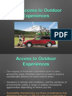 access to outdoor experiences