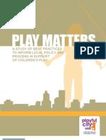 Play Matters Case Summaries