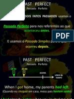Andre Botoni ENGLISH - aula 22 - Past Perfect.ppsx
