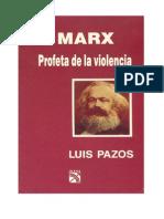 Marx Profeta de La Violencia
