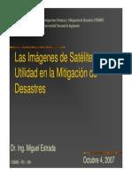 Las Imágenes Satelitales y La Mitigación de Desastres_Dr Miguel Estrada