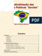 A Judicialização Das Políticas Públicas Sociais