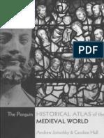 Andrew Jotischky, Caroline Hull Historical Atlas of the Medieval World 2005