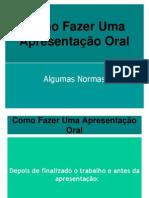 FComoFazerUmaApresentaoOral-090222130942-phpapp01