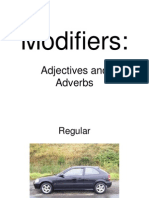 Adjective Adverb Modifiers
