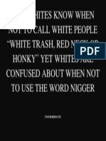 When to Call Blacks Nigger