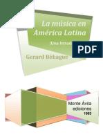 BEHAGUE La Musica en America Latina