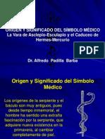 El Origen Del Simbolo Médico