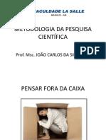 Metodologia Cientifica -Aula 01