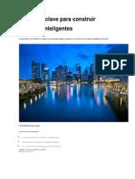 5 Factores Clave Para Construir Ciudades Inteligentes