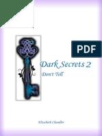 Dark Secrets 2-Don't Tell