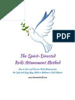 The Spirit Directed Reiki Attunement Method