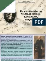 Un mare muzician rus NICOLAI RIMSKI-KORSAKOV, compozitor, 170 de ani de la naştere