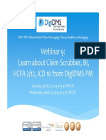 Webinar 9 - Learn About Claim Scrubber- BI, HCFA 2-12, ICD 10 From DigiDMS PM_20140425