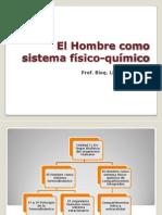 El Hombre Como Sistema Fisico Quimico 22-04-2013