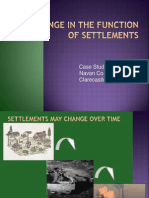 change in the function of settlements