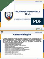 Policiamento Em Eventos CDC14 PMES